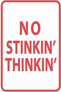 stinkin thinking