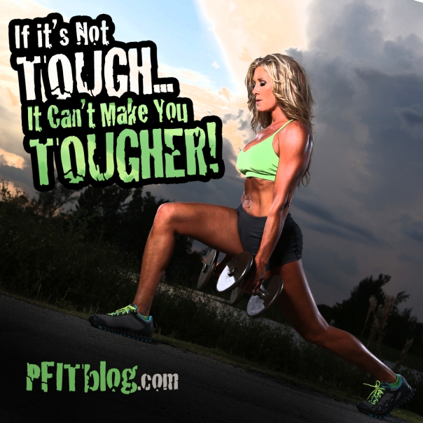 Tough Makes Tougher