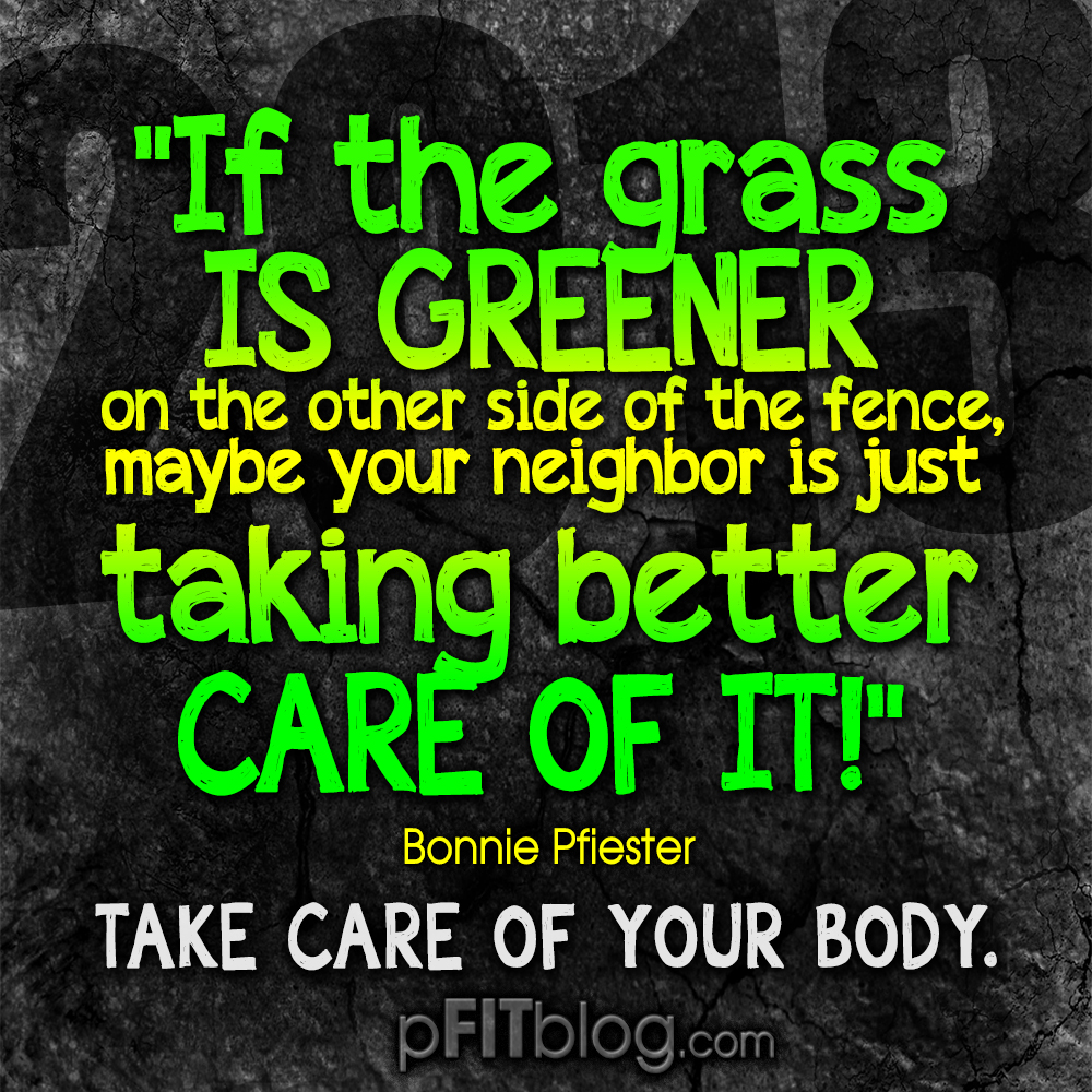 30 Days Of Motivation Your Grass Could Be Greener Too Pfitblog Leg Butt Toning Circuit The Is