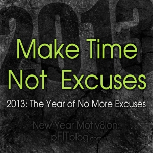 make time not excuses