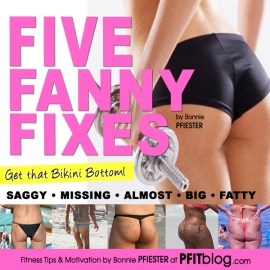 Five Fanny Fixes