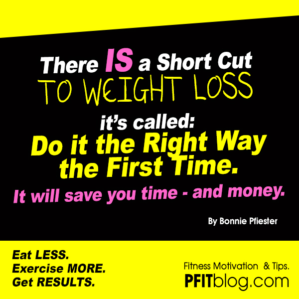 The Short Cut to Weight Loss » PfitBlog