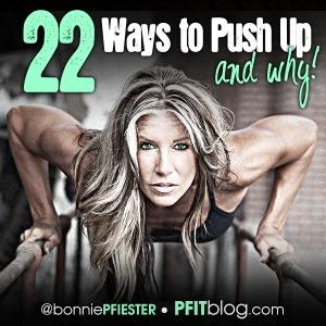 22 Ways to Push Up