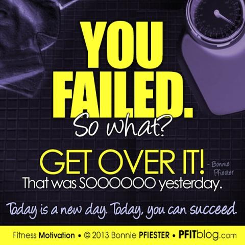 you failed, so what?