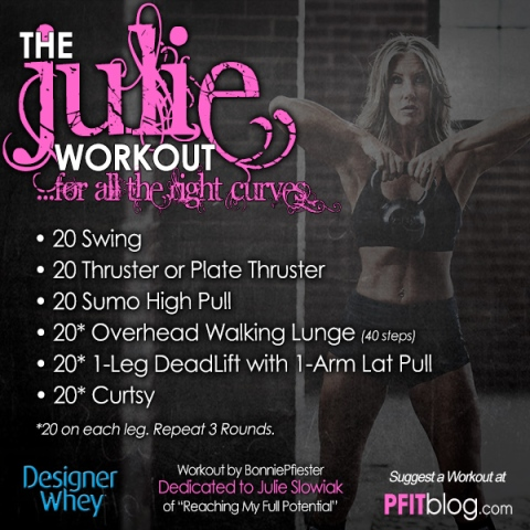 The Julie Workout