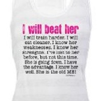 """I Will Beat Her""  Motivational Gear"