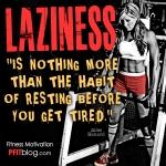 Laziness quote