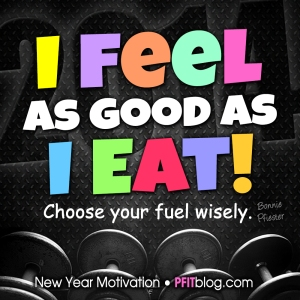 31 Days of Motivation: Feel as Good As You Eat