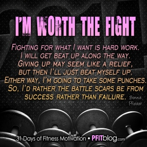 I'm worth the fight