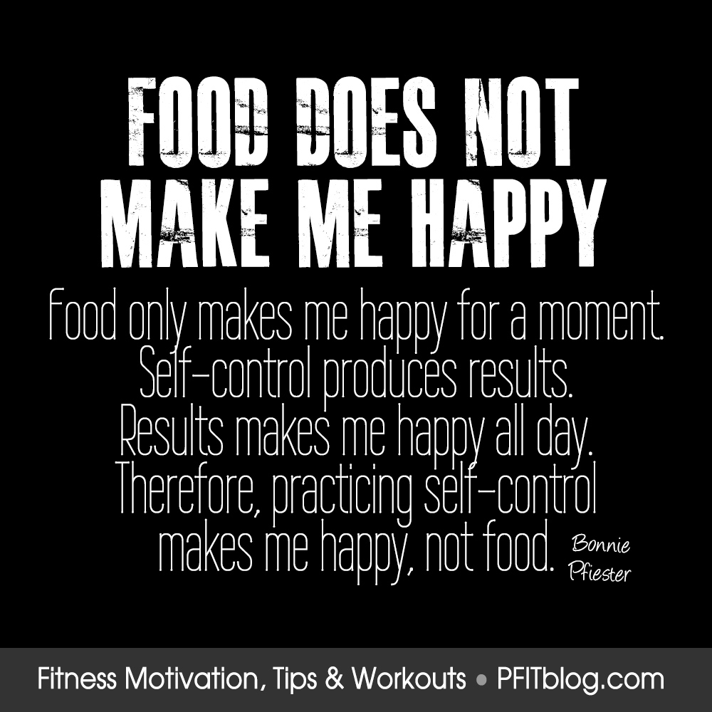 Quotes To Make You Happy Does Food Really Make You Happy  Pfitblog