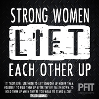 MOTIVATION FOR WOMEN: Strong Women Lift (each other up)
